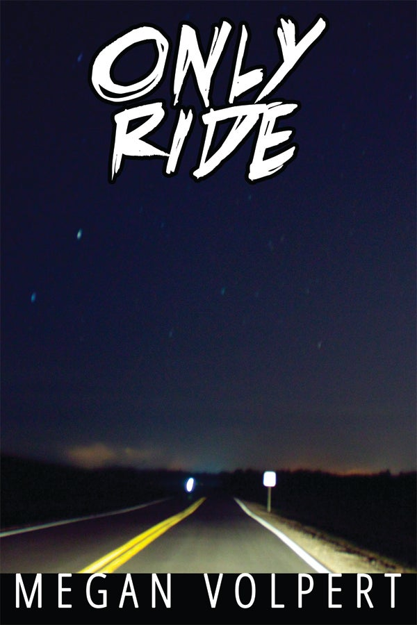 Image of Only Ride by Megan Volpert