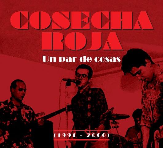 Image of Cosecha Roja - Un par de cosas (1991-2000) CD/Digipack