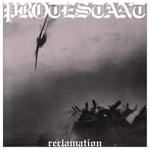 Image of PROTESTANT - Reclamation 12""