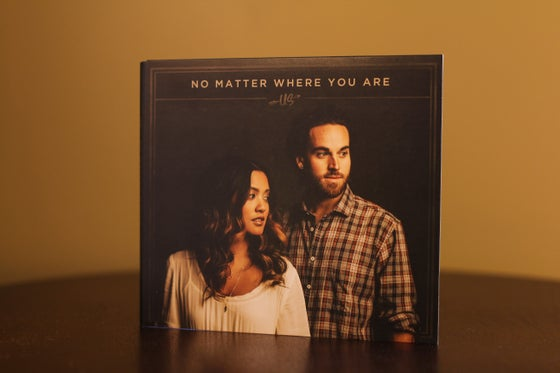 """Image of """"No Matter Where You Are"""""""