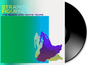 Image of The Black and White Years - Strange Figurines Vinyl + Download