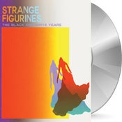 Image of Pre-Order: The Black and White Years - Strange Figurines CD