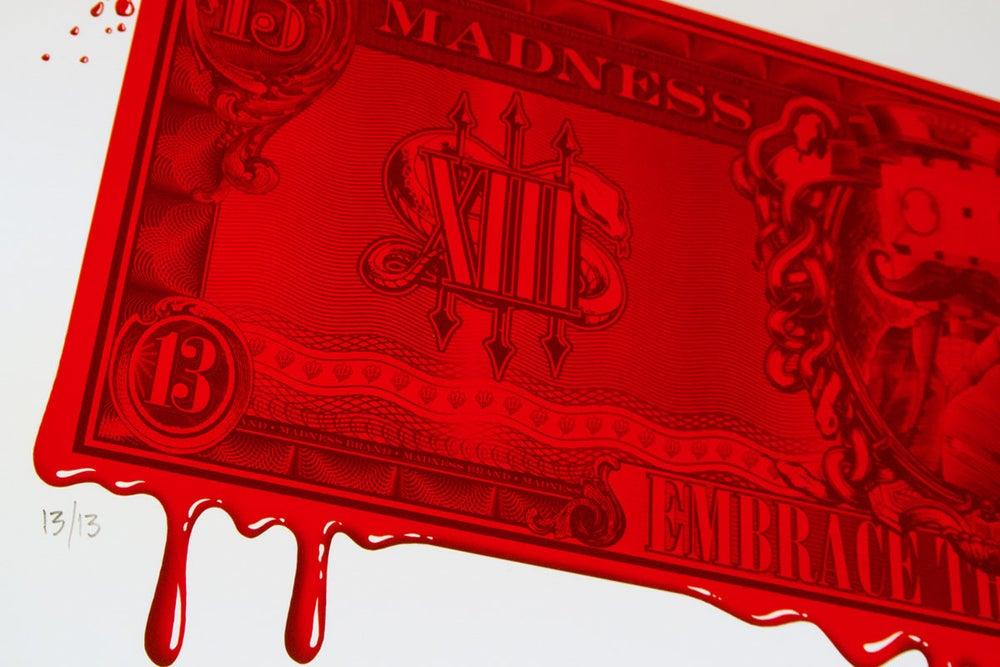 Image of Madness $13 Blood Money Print