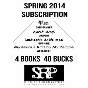 Image of Spring 2014 Subscription (Chin-Tanner, Volpert, Guthrie, Wetlaufer)