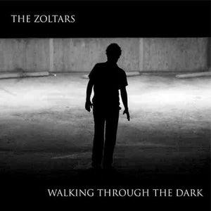 Image of The Zoltars - Walking Thru The Dark LP (CQ Records)