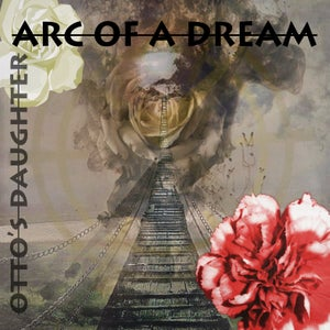 Image of ARC OF A DREAM CD PRE-SALE