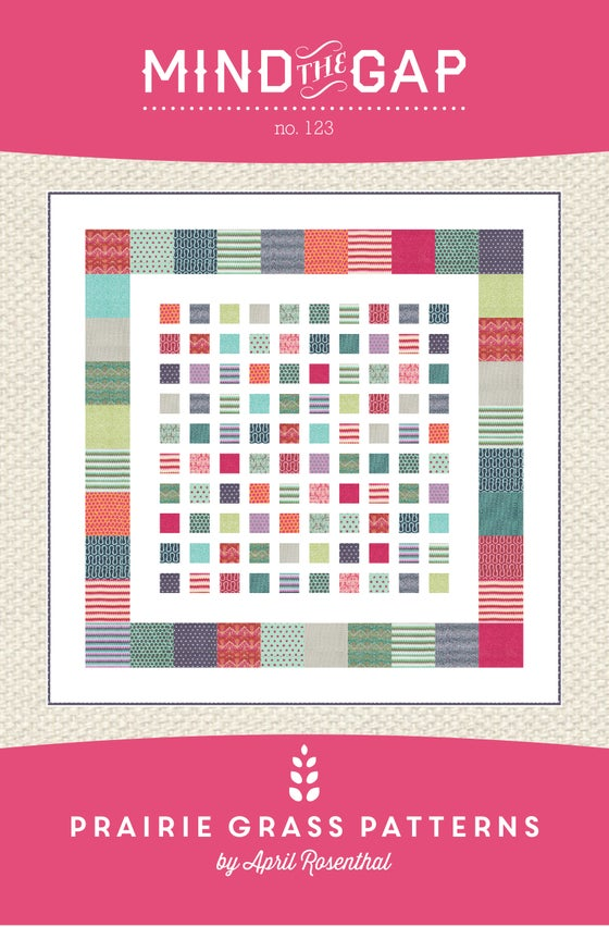Image of Mind the Gap: Quilting Pattern #123