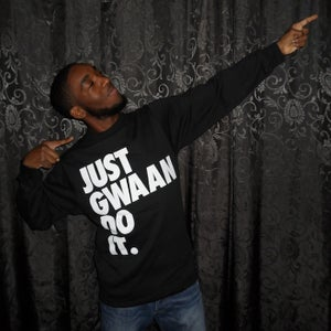 Image of JUST GWAAN DO IT BLACK CREWNECK SWEATSHIRT