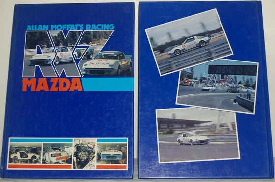 Image of Allan Moffat Racing. Mazda RX-7 Hard Cover Book.