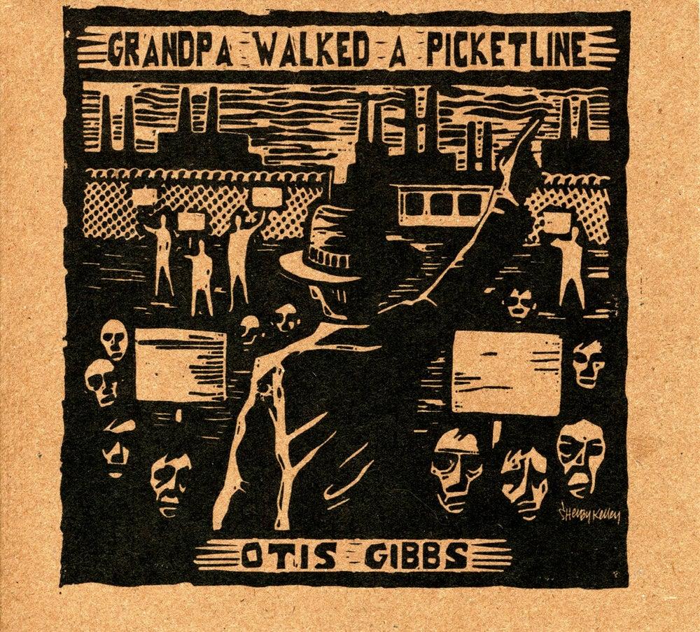 Image of Grandpa Walked A Picketline