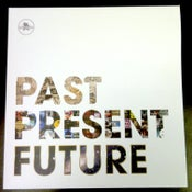 Image of :: Past Present Future :: Vinyl ::