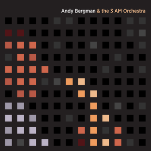Image of Andy Bergman & the 3 AM Orchestra