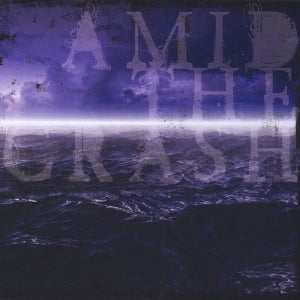 Image of Amid the Crash - Self-Titled EP