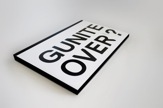 Image of GUNITE OVER?