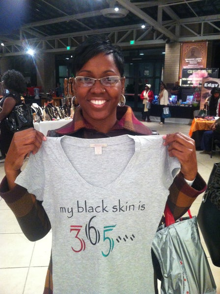 "Image of ""my black skin is 365..."" tee"