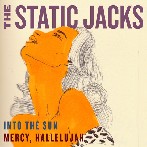 "Image of The Static Jacks - ""Into The Sun"" 7"" vinyl"