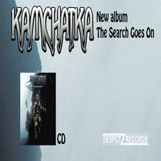 Image of Kamchatka - The Search Goes On [CD]