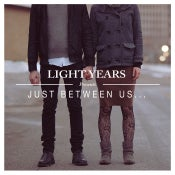 "Image of Light Years - Just Between Us 7"" (SECOND PRESSING PRE-ORDER)"