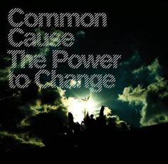 Image of COMMON CAUSE the power to change LP clear vinyl