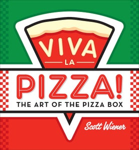 Image of Viva La Pizza! The Art of the Pizza Box