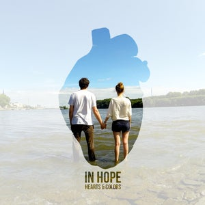 Image of In Hope: Hearts & Colors (CD)