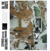 Image of Stephen Bartolomei - All The Ghosts Vinyl LP+Download NEW!!!