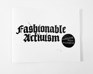 """Image of FASHIONABLE ACTIVISM - """"PHOTOZINE"""""""