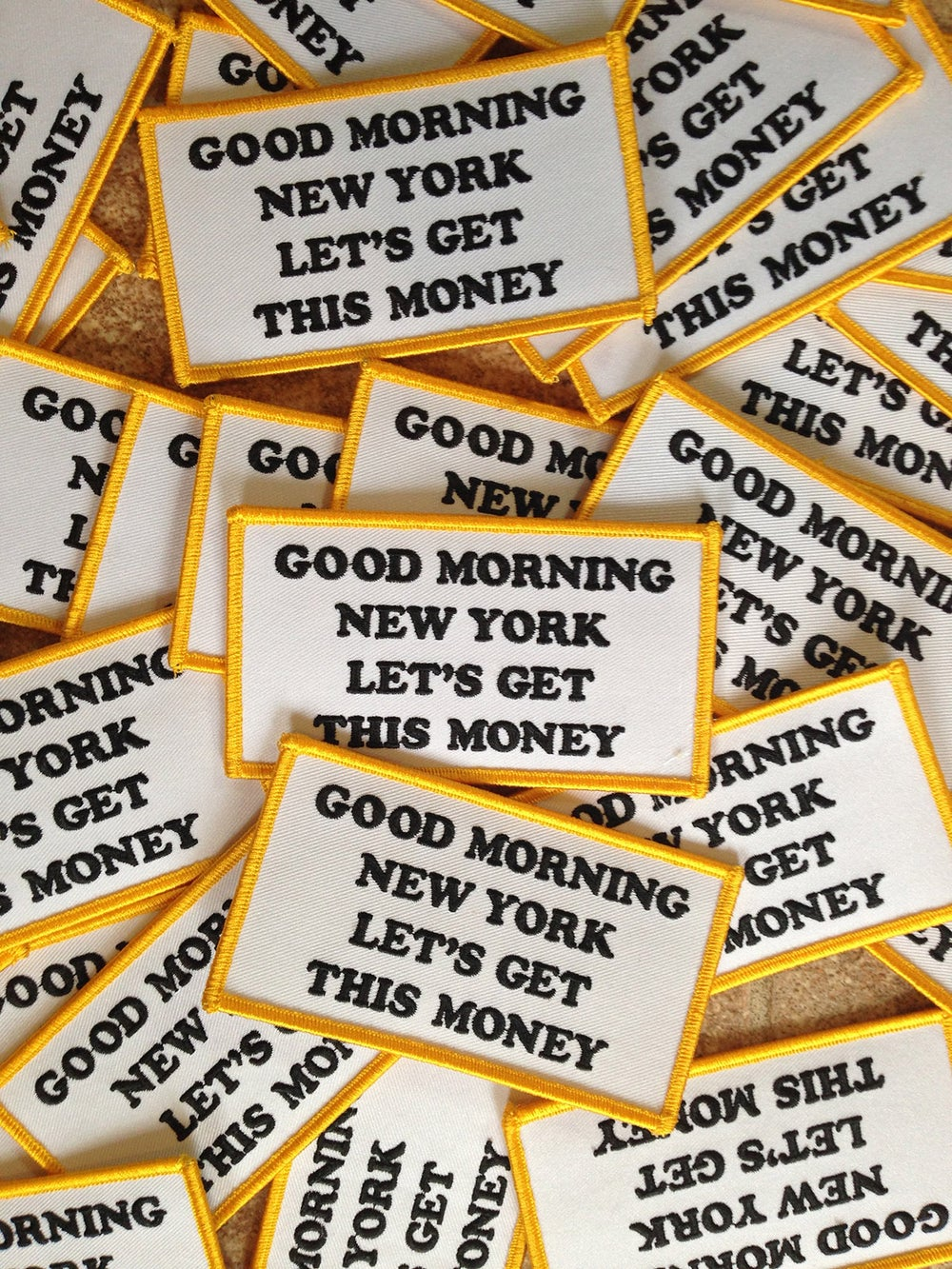 Image of Good Morning New York Let's Get This Money Patch
