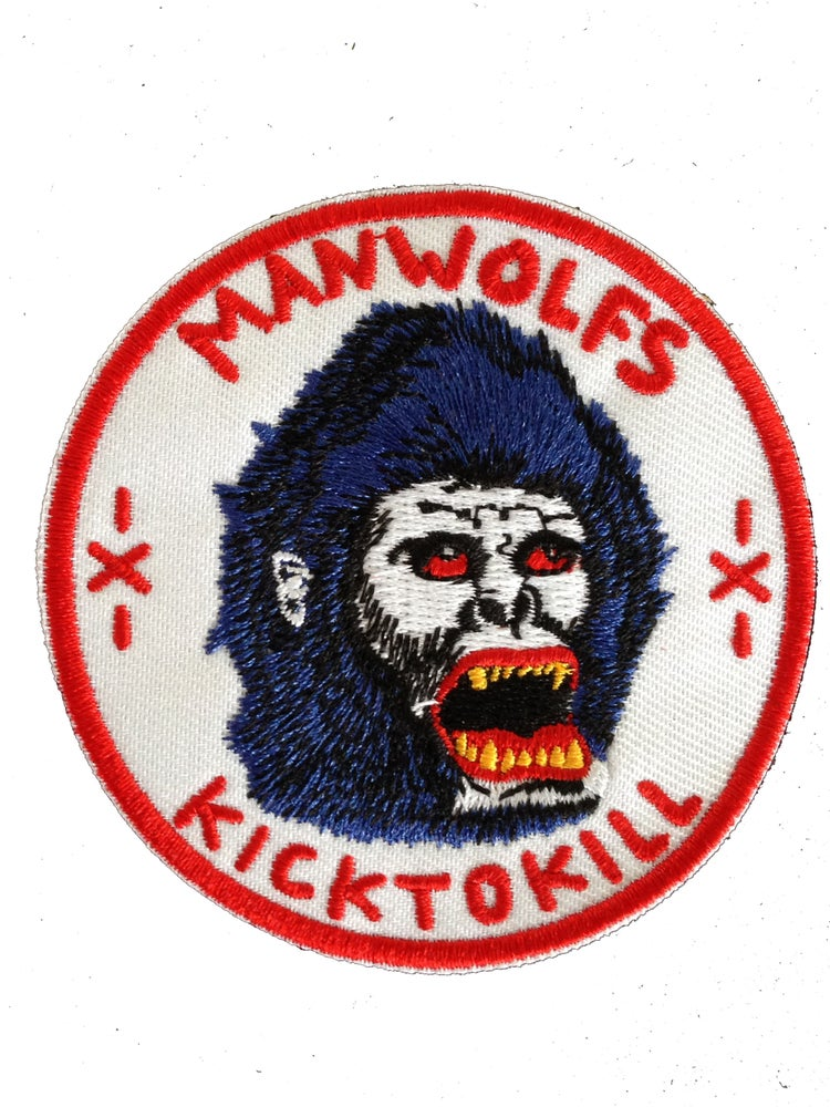 "Image of MANWOLFS ""KICK TO KILL"" 3 INCH EMBROIDERED PATCH"