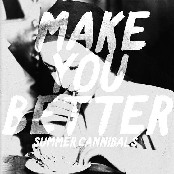 Image of Make You Better EP - SOLD OUT