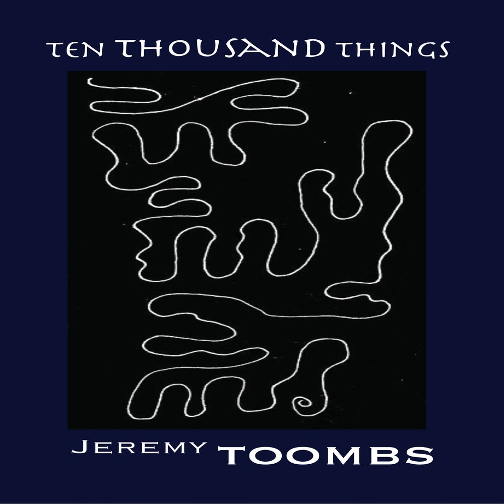 Image of Ten Thousand Things by Jeremy Toombs