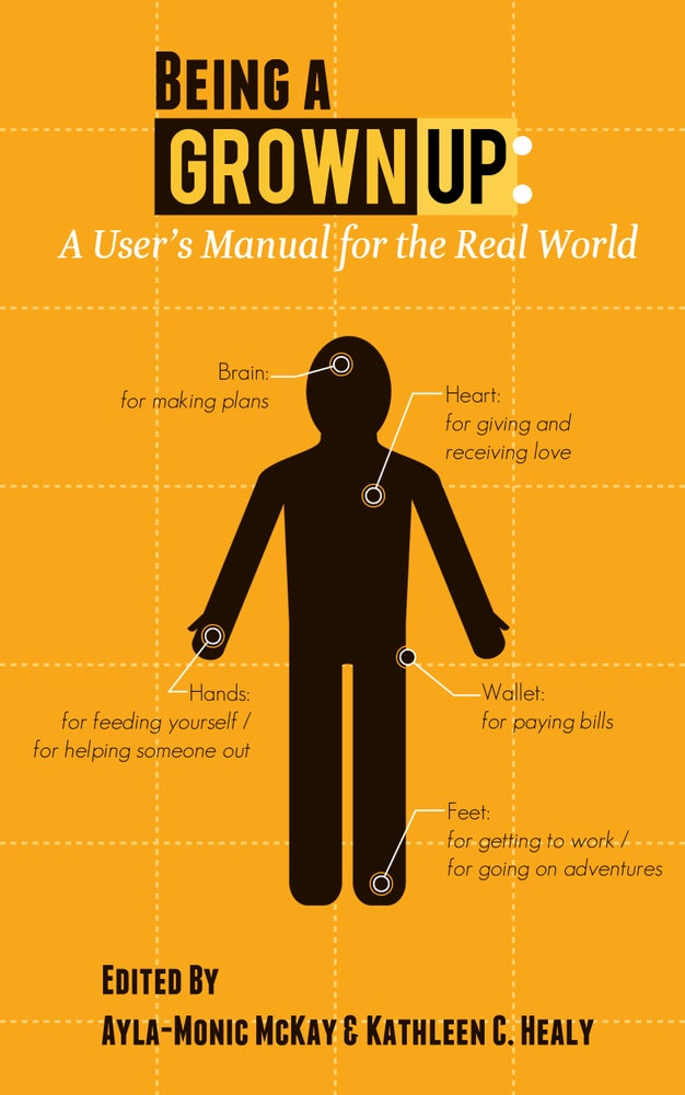 Image of Being a Grown-Up: A User's Manual for the Real World