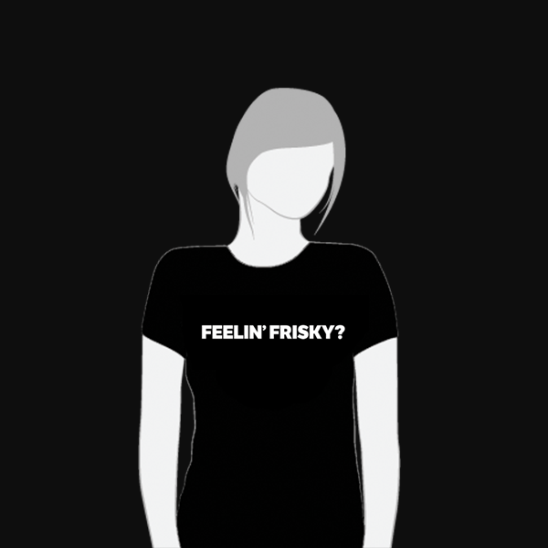 Image of feelin' frisky? T-Shirt // Women