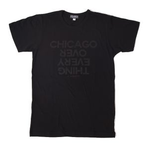 Image of Chicago Over Every Thing Tee Shirt Black/Black