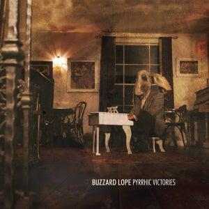 Image of Buzzard Lope - Pyrrhic Victories CD