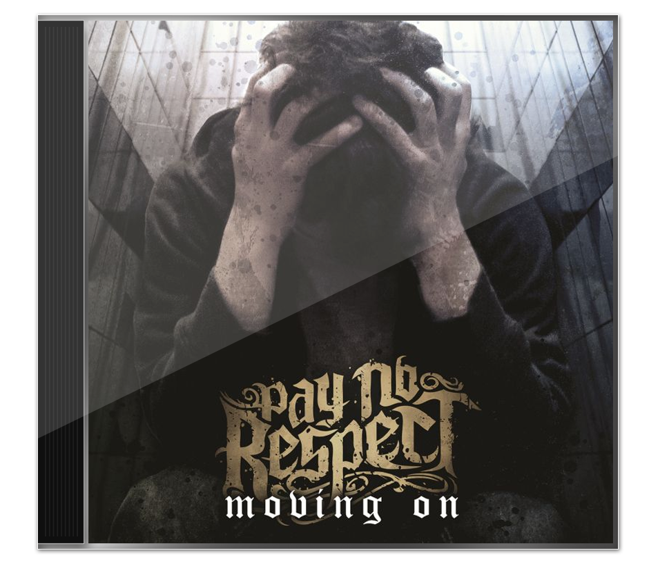 Image of Pay No Respect 'Moving On'