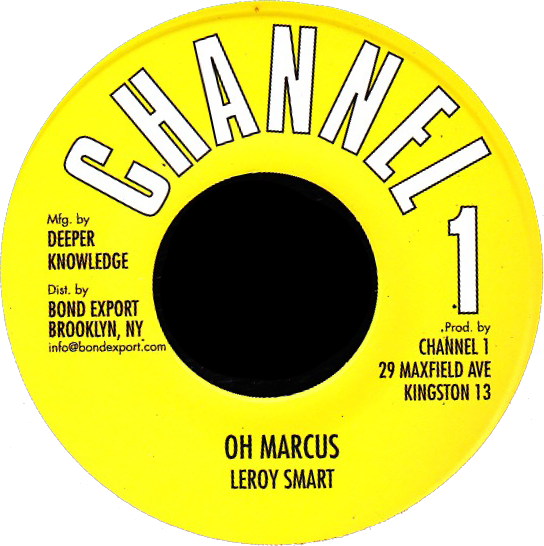"Image of Leroy Smart - Oh Marcus 7"" (Channel 1)"