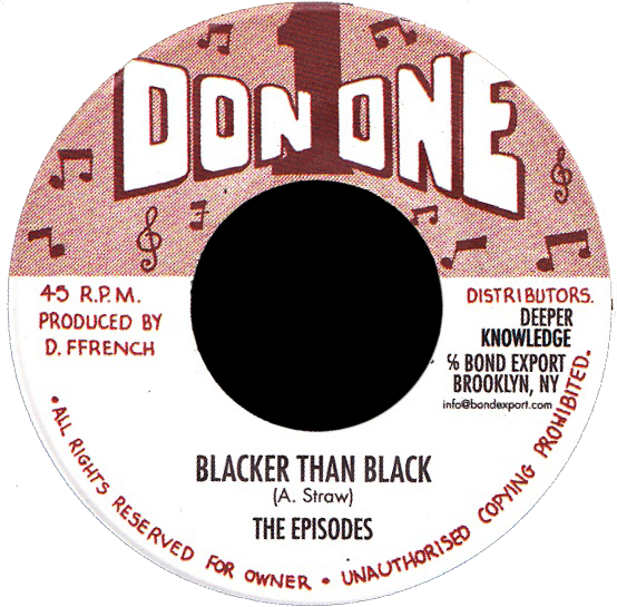 "Image of The Episodes - Blacker Than Black 7"" (Don 1)"