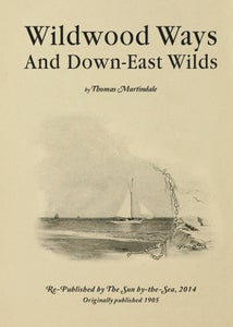 Image of Wildwood Ways and Down-East Wilds