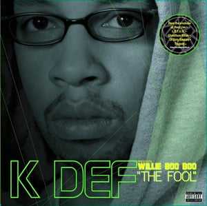 """Image of K-DEF PRESENTS WILLIE BOO BOO """"THE FOOL"""" LP VINYL"""