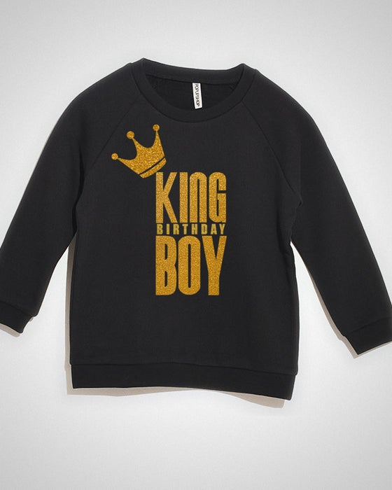 Image of KING BIRTHDAY BOY! (SWEATSHIRT)