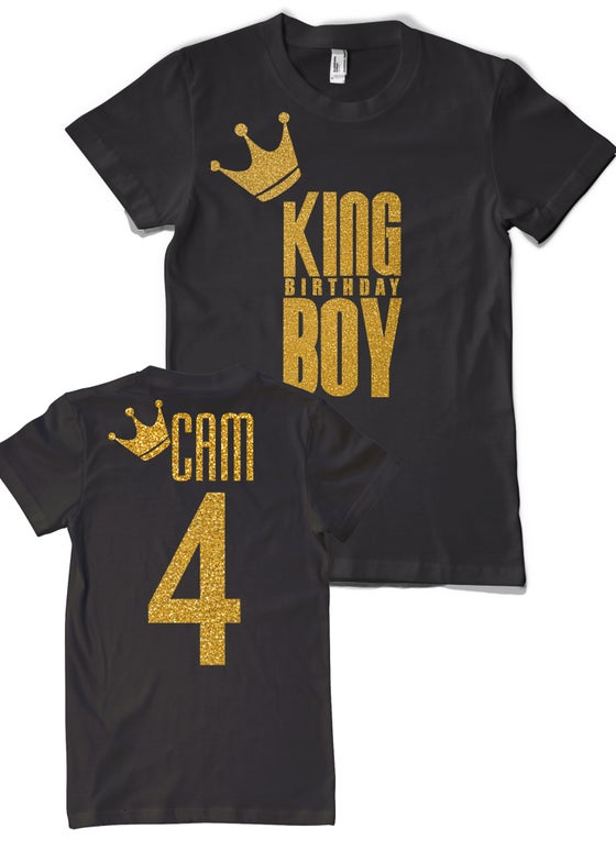 Image of KING BIRTHDAY BOY! Custom