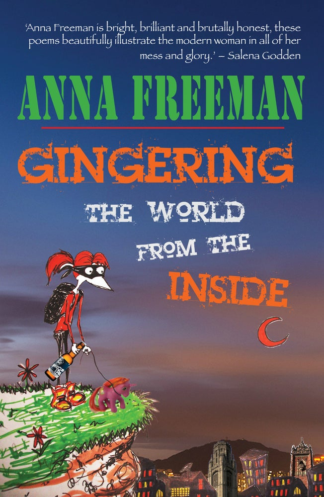 Image of Gingering the World from the Inside by Anna Freeman