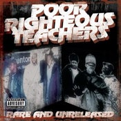 "Image of POOR RIGHTEOUS TEACHERS ""RARE AND UNRELEASED"" CD"