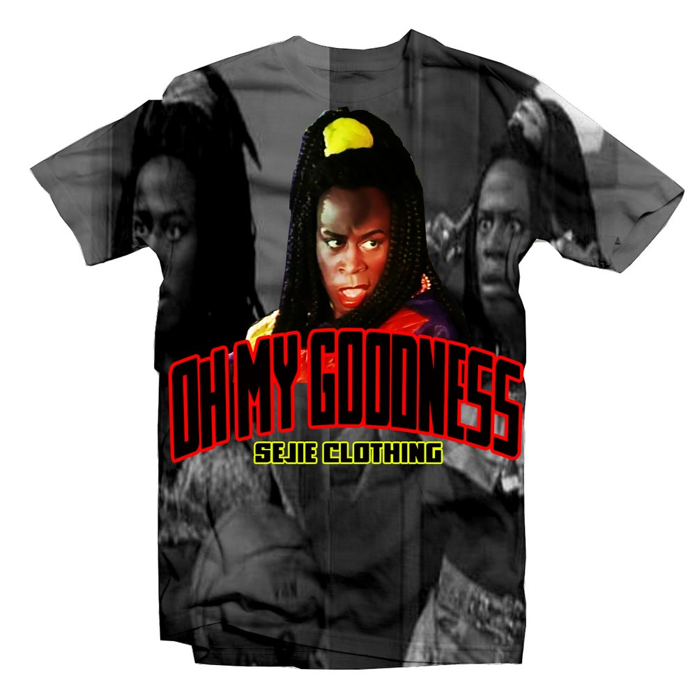 Sheneneh Oh My Goodness Shirt Sejie Clothing