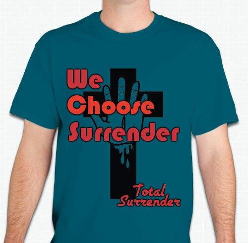 """Image of NEW """"We Choose Surrender"""" T-Shirt"""