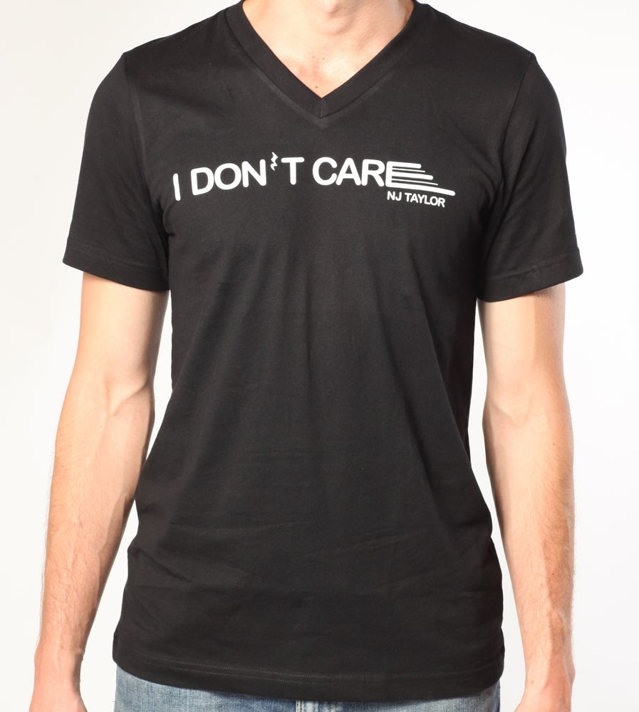 Image of I Don't Care Men's T-Shirt