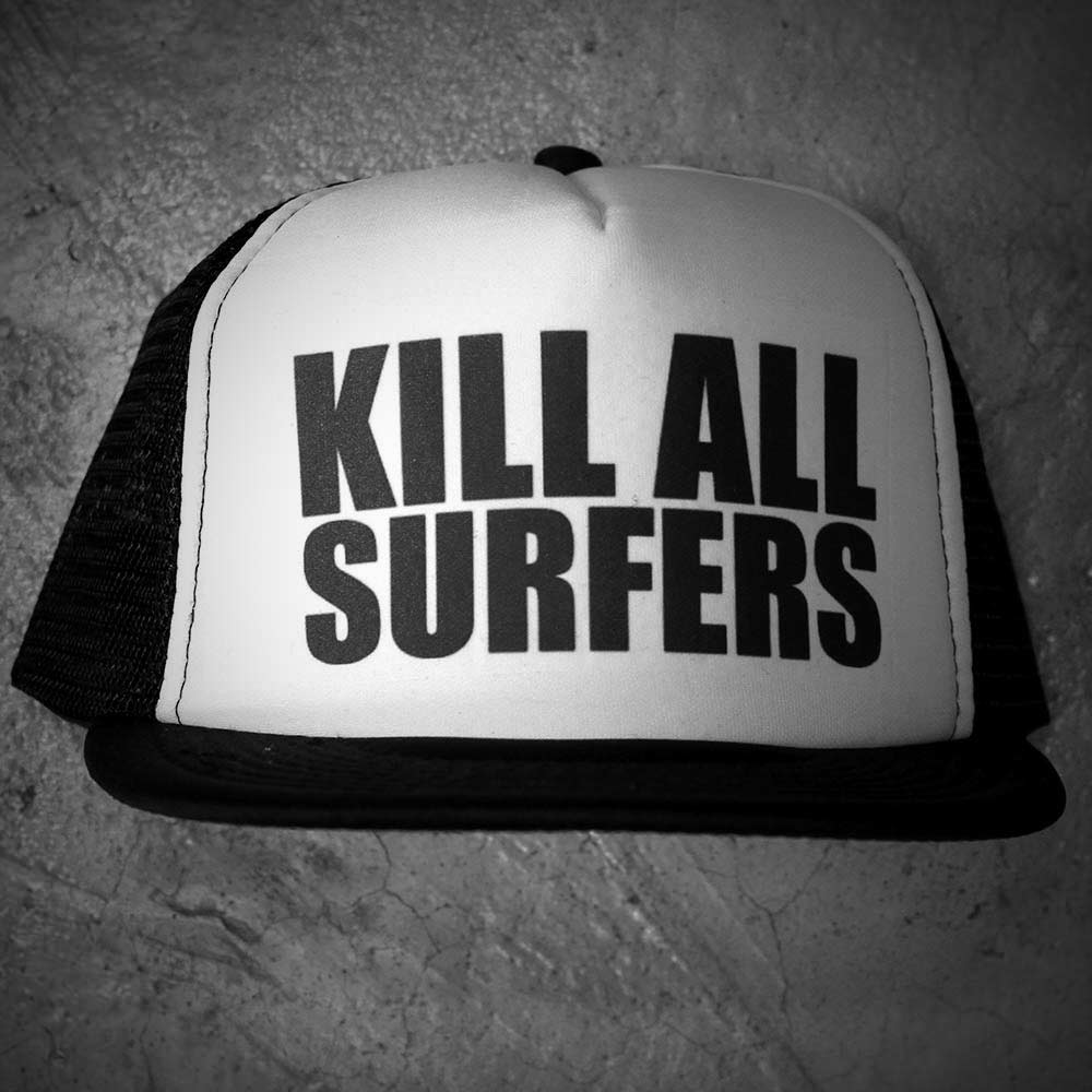 Image of KILL ALL SURFERS HAT