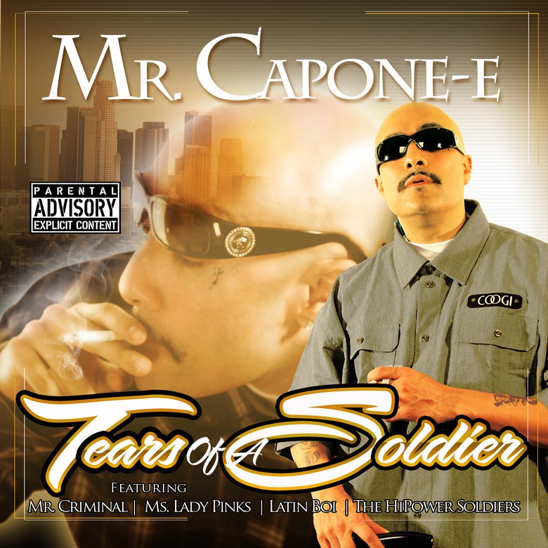 Image of Mr. Capone-E - Tears Of A Soldier
