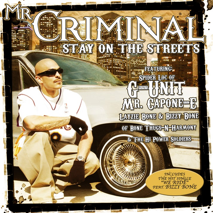 Image of Mr. Criminal - Stay On The Streets